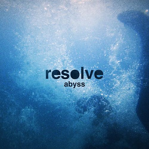 Abyss by Resolve