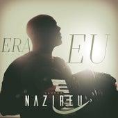 Era Eu by Sandro Nazireu