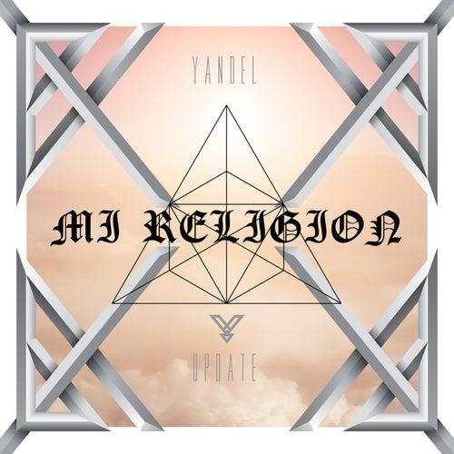 Mi Religión by Yandel