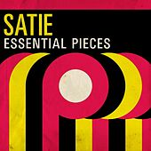 Satie: Essential Pieces by Various Artists