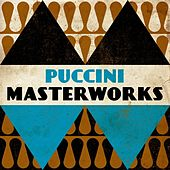 Puccini - Masterwork by Various Artists
