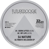 Ultimate Delusion EP by DJ Nature