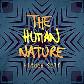 Hidden Self by Human Nature