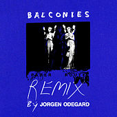 Balconies (Jorgen Odegard Remix) by Paper Route