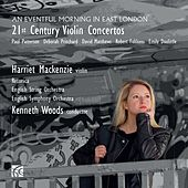 An Eventful Morning in East London: 21st Century Violin Concertos by Various Artists