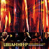 Future Echoes of the Past by Uriah Heep