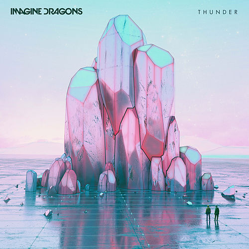 Play & Download Thunder by Imagine Dragons | Napster
