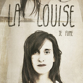 Je fume by Louise