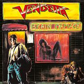Brain Damage von VENDETTA