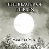 The Beauty of Tiersen (Piano Solo) de Manon Clément
