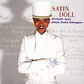 Satin Doll: Smooth Jazz Plays Duke Ellington by Various Artists