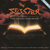 Play & Download Perform the Trojan Songbook, Vol. 3 by The Selecter | Napster