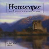 Volume 5 - Commitment by Hymnscapes