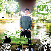 Play & Download One Shot by Bobby Bishop | Napster