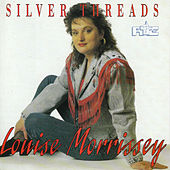 Play & Download Silver Threads by Louise Morrissey | Napster