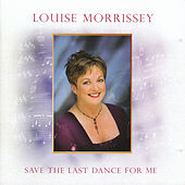 Play & Download Save The Last Dance For Me by Louise Morrissey | Napster