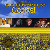 The Best of Country Gospel by Various Artists