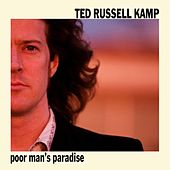 Poor Man's Paradise by Ted Russell Kamp