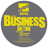 Play & Download Business by Big Tone | Napster