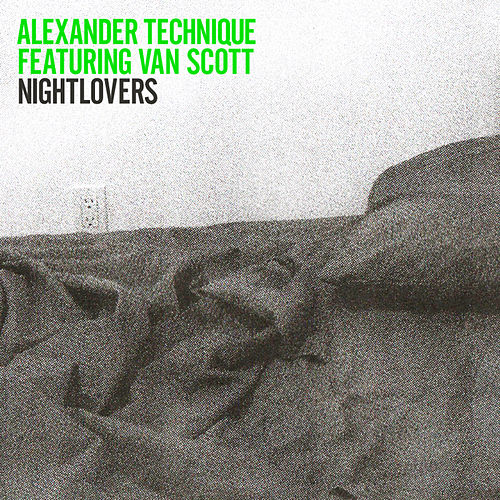 Play & Download Nightlovers by Alexander Technique | Napster