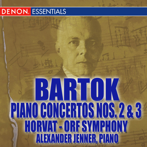 Play & Download Bartok: Piano Concertos Nos. 2 & 3 by ORF Symphony Orchestra | Napster