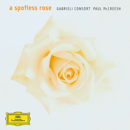 A Spotless Rose by Gabrieli Consort