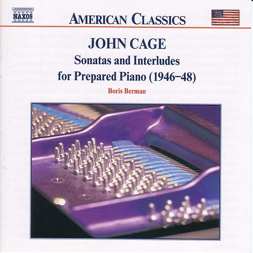 Play & Download Sonatas and Interludes for Prepared Piano by John Cage | Napster