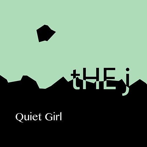 Quiet Girl by J.