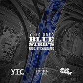 Blue Strips by Yung Dred