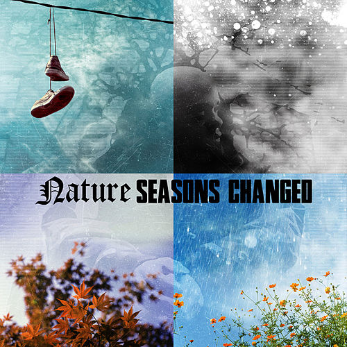 Play & Download Seasons Changed Deluxe by Nature | Napster