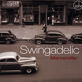 Mercerville by Swingadelic