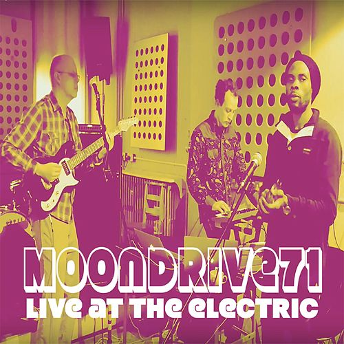Moondrive71 Live at the Electric by Moondrive71