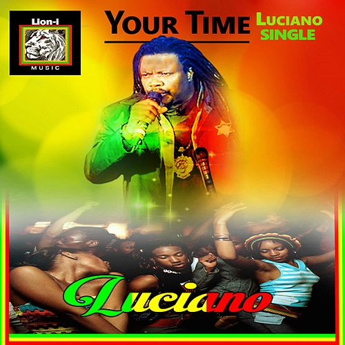 Your Time von Luciano