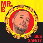 Bus Safety by Mr. B