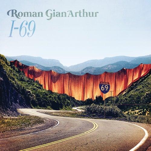 I-69 by Roman GianArthur