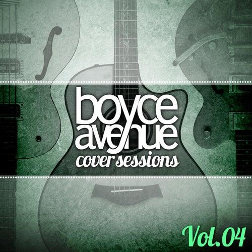 Cover Sessions, Vol. 4 di Boyce Avenue
