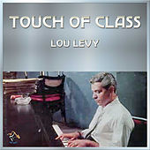 Touch Of Class by Lou Levy