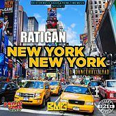 New York New York by Ratigan