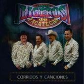 Corridos y Canciones by Los Ligeros De Zacatecas