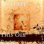 This Ole Book von Judah & the Lion
