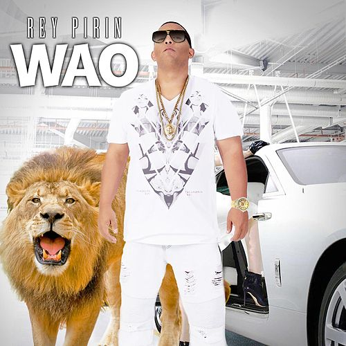 Wao by Rey Pirin