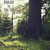 Beneath the Oak Tree by Nature Sounds