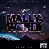 Mallys World, Vol. 1 by Mally Mall