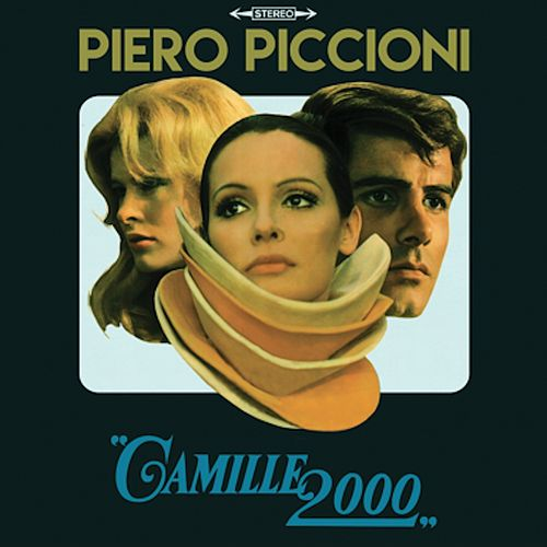 Play & Download Camille 2000 (Tape Remasters) by Piero Piccioni | Napster