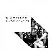 Disco Machine by Kid Massive