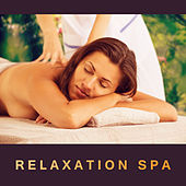 Relaxation Spa – Massage Dreams, Spa Music, Deep Relaxation, Zen, New Age 2017 by S.P.A