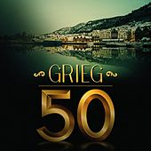 Grieg 50 by Various Artists