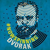 Play & Download #nowspinning Dvorak by Various Artists | Napster