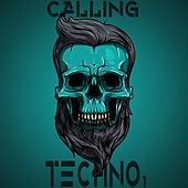 Calling Techno Vol.1 by Various Artists