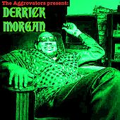The Aggrovators Present Derrick Morgan by Derrick Morgan